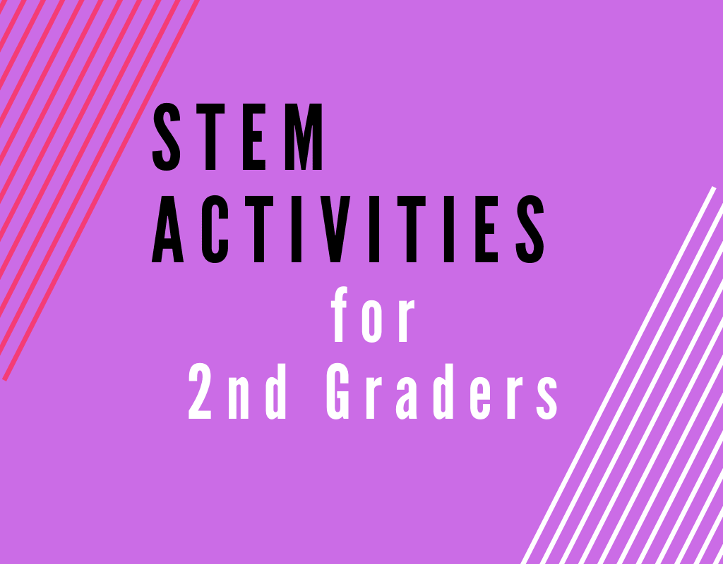 Read more about the article STEM Activities for Second Graders