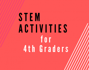 Read more about the article STEM Activities for Fourth Graders