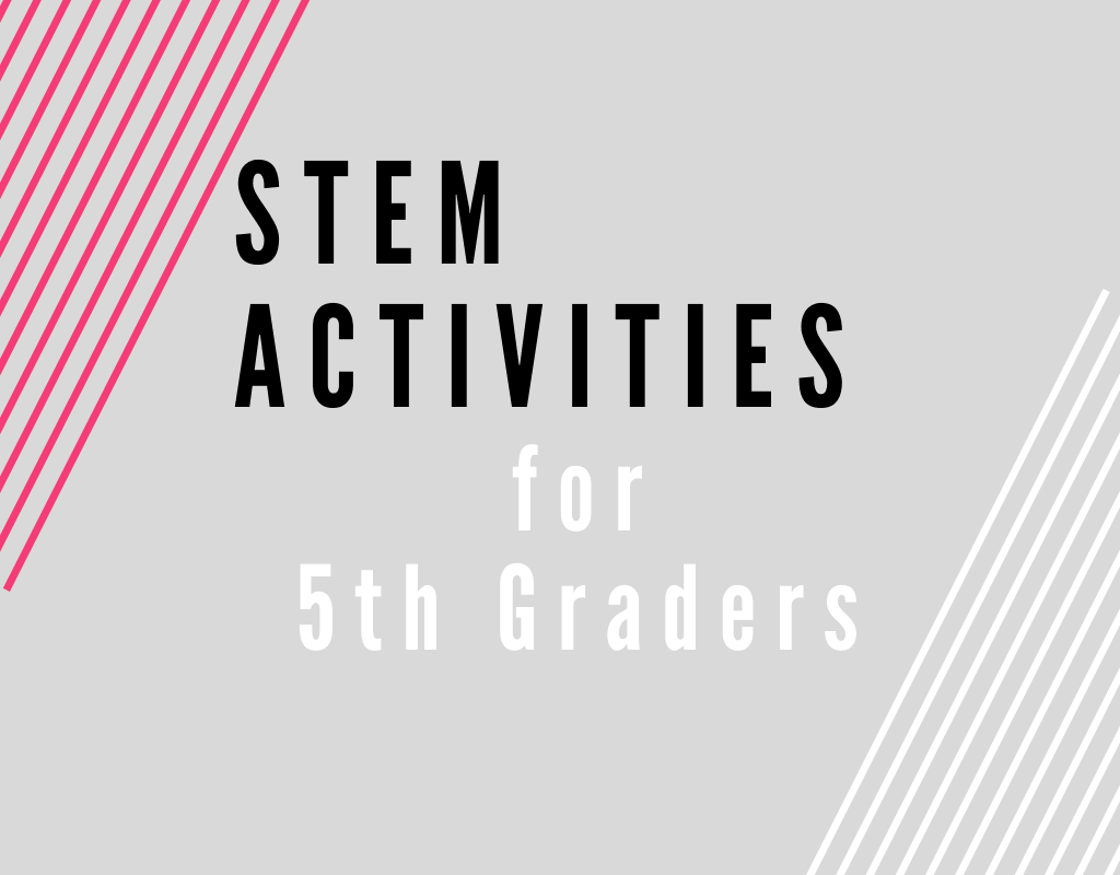 Read more about the article STEM Activities for Fifth Graders