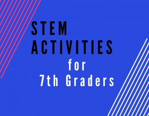 Read more about the article STEM Activities for Seventh Graders