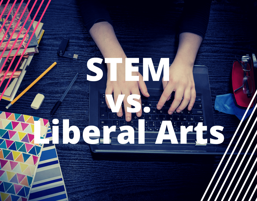 Read more about the article STEM vs. Liberal Arts: Complementary Not Competition