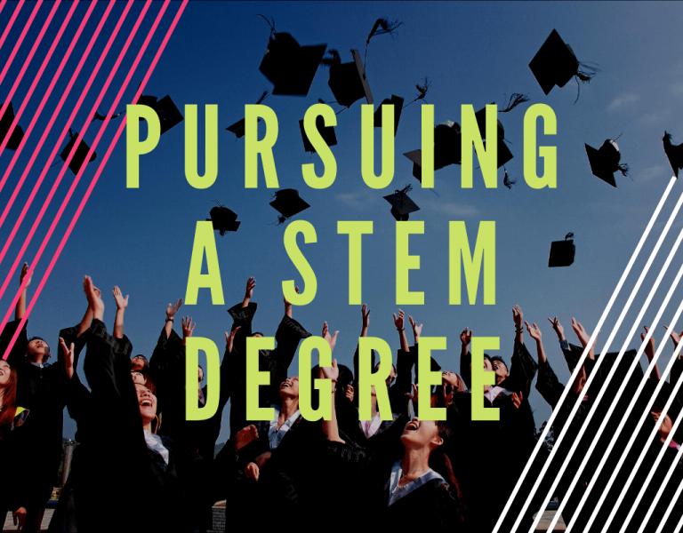 Pursue STEM Degree